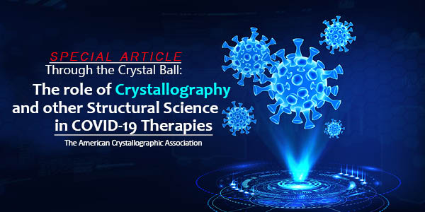 [Crystallography and COVID-19]