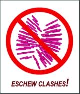 [Eschew clashes!]